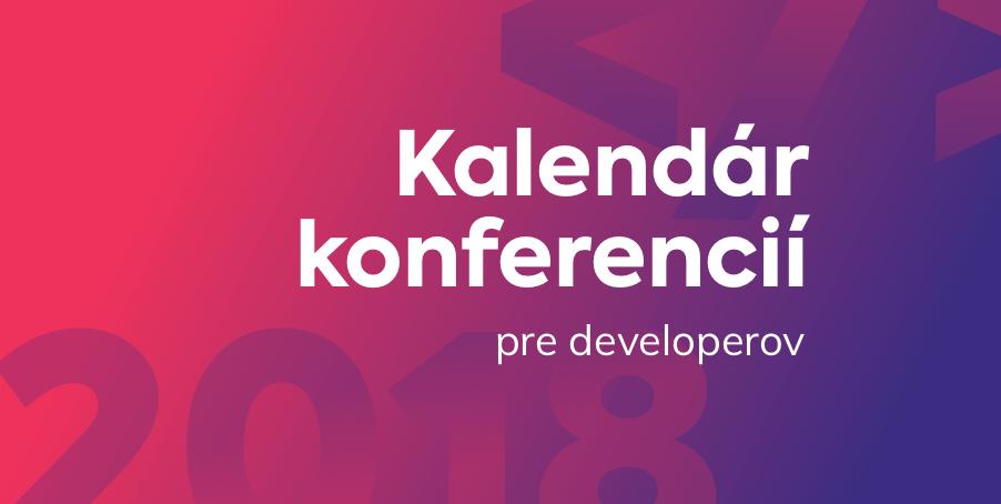 Kalendár konferencií pre developerov 2018, vol.2