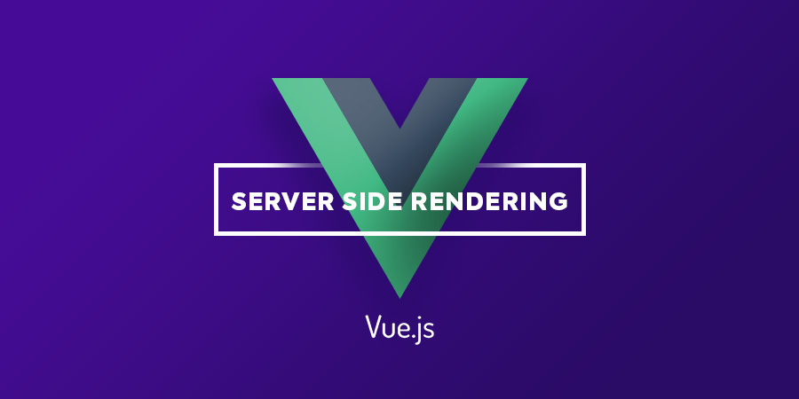Vue, Vuex, Nuxt a Server Side Rendering