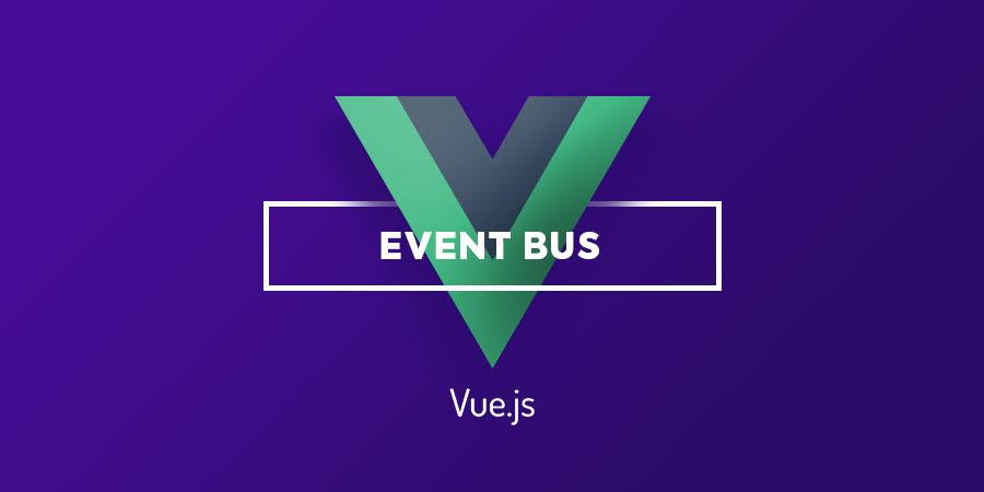 Event Bus – Riešime Vue.js #3