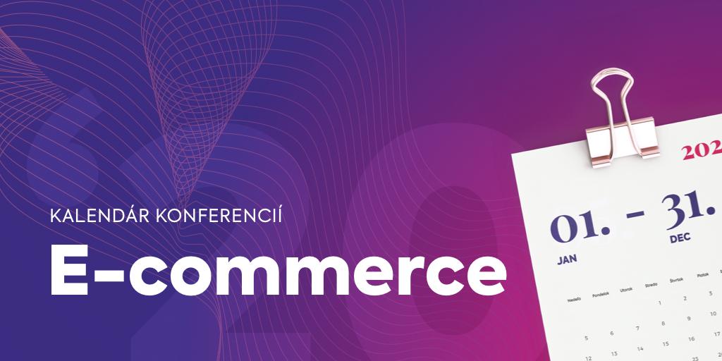 Top konferencie pre E-commerce na rok 2020