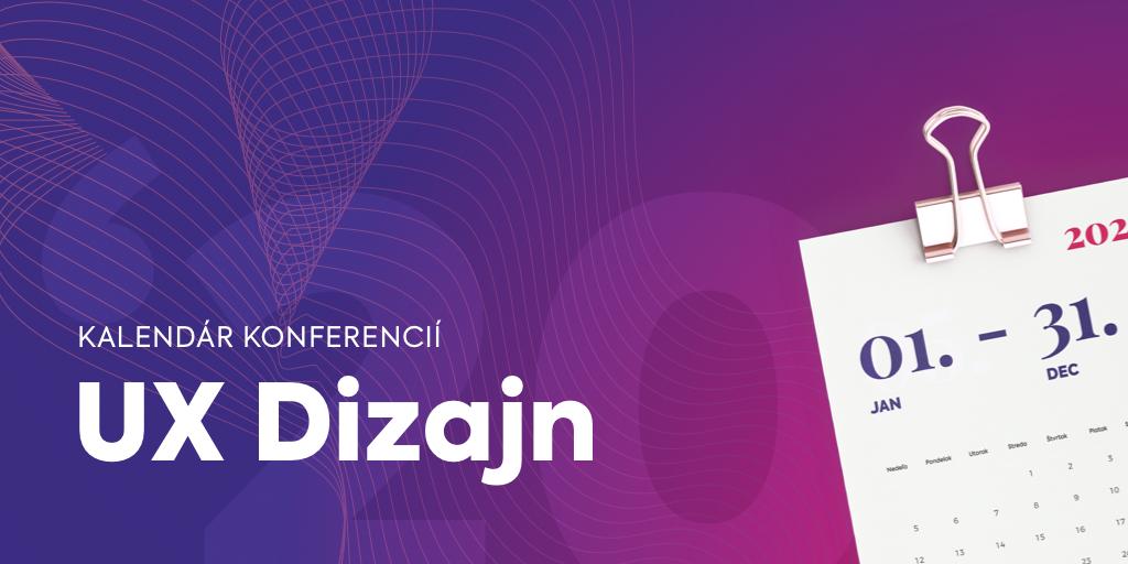 Top konferencie pre (UX) dizajnérov na rok 2020
