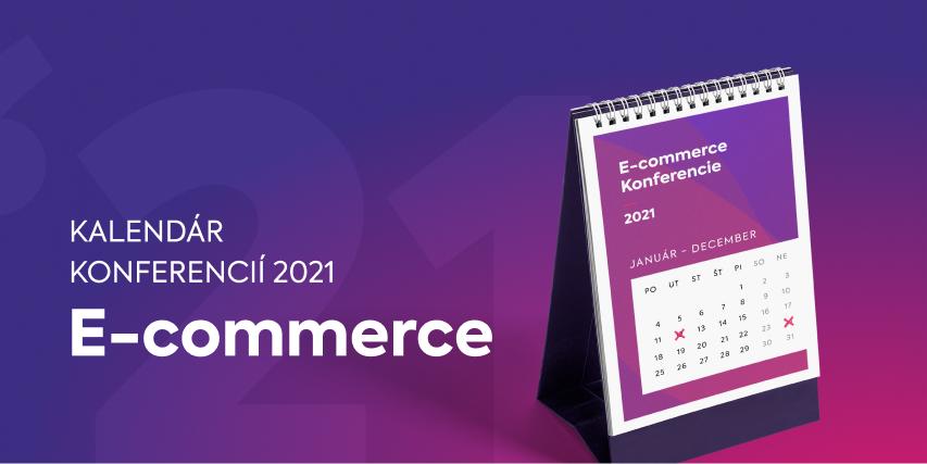 Top e-commerce konferencie na rok 2021