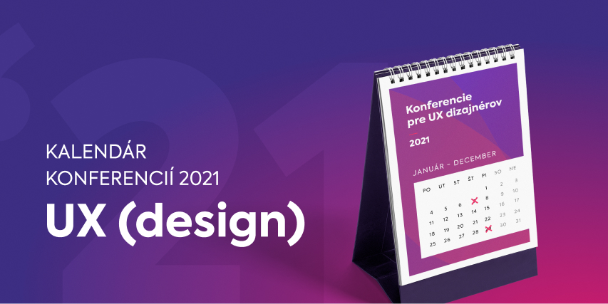 Top UX (design) konferencie na rok 2021