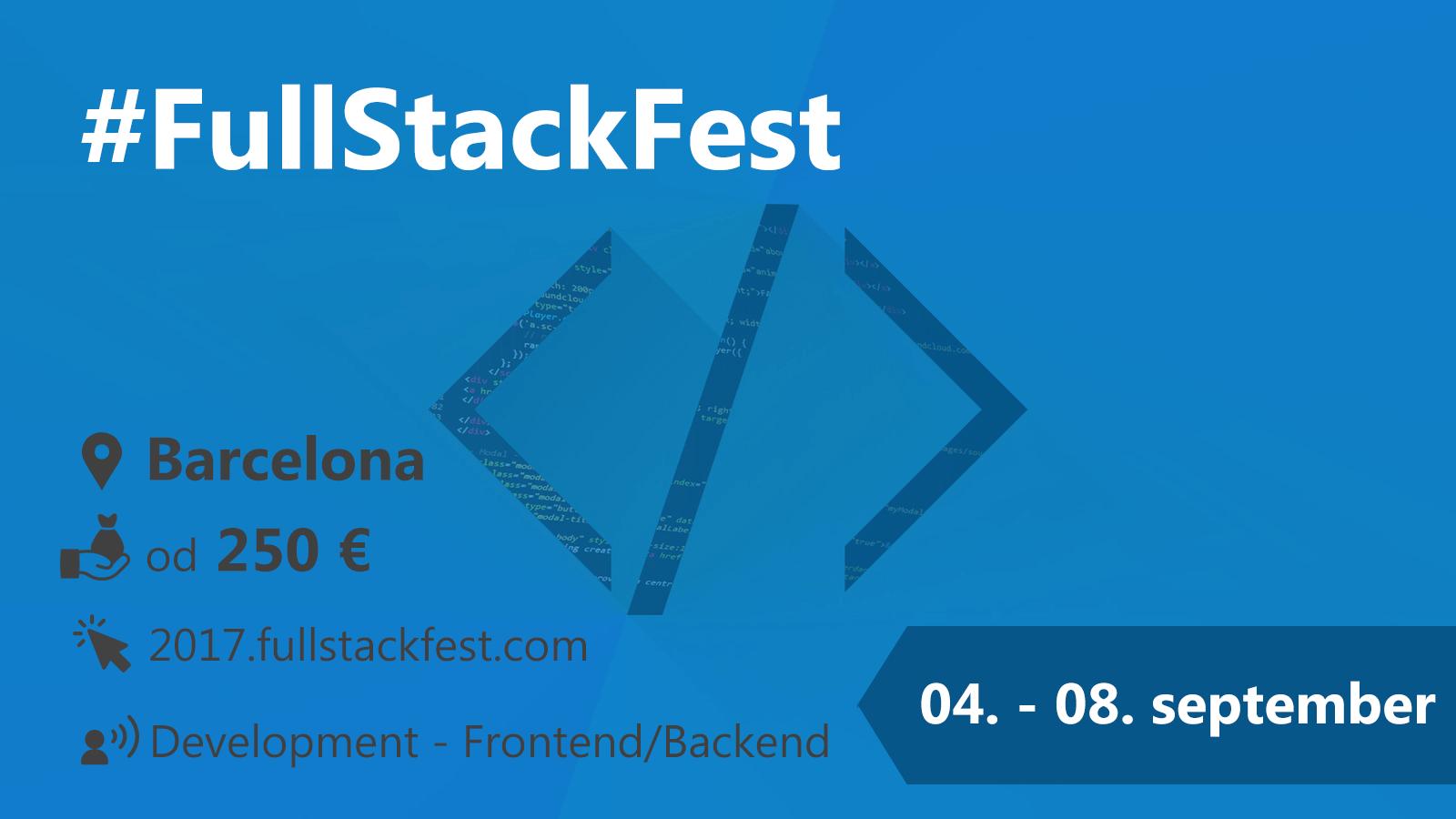 #FullStackFest 4.-8.9