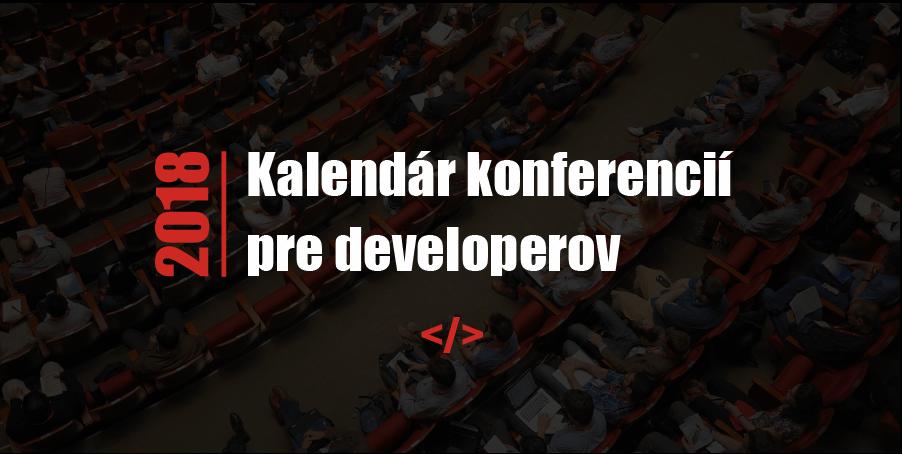 Kalendár konferencií pre developerov 2018