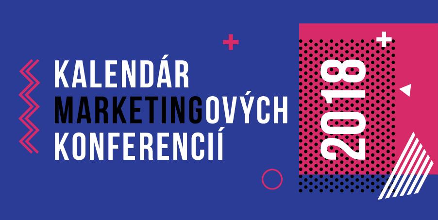 Kalendár marketingových konferencií 2018